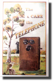 The Use and Care of the Telephone